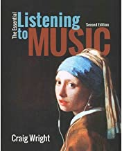 [(The Essential Listening to Music)] [Author: Professor of Music History Craig Wright] published on (January, 2015)