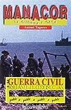 Guerra Civil a Manacor, La