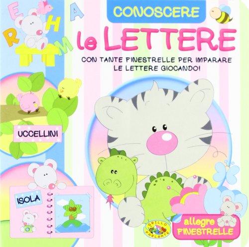 Le lettere. Ediz. illustrata