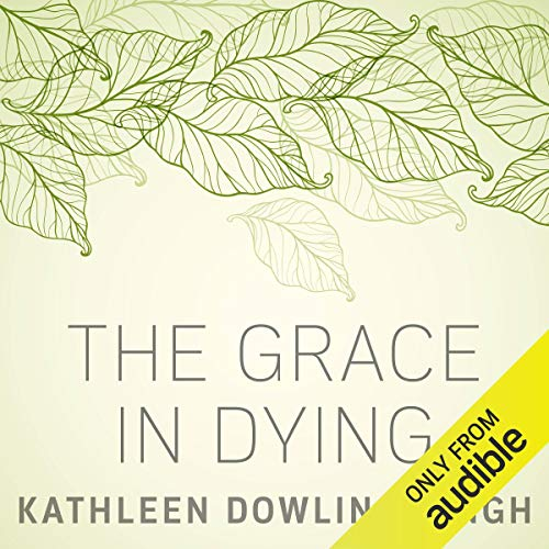 The Grace in Dying audiobook cover art
