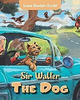 Sir Walter the Dog