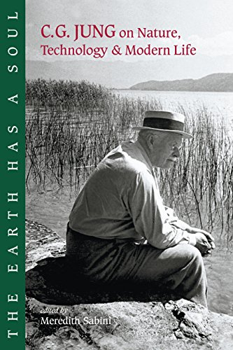 The Earth Has a Soul: C.G. Jung on Nature, Technology & Modern Life