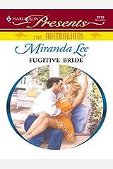 Fugitive Bride (The Australians Book 1) Kindle Edition