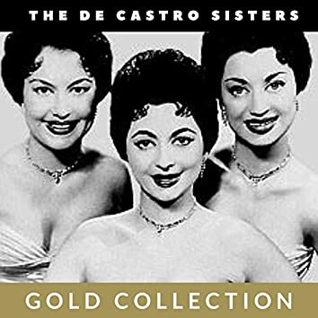 The De Castro Sisters - Gold Collection