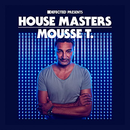 house masters mousse t various artists 2