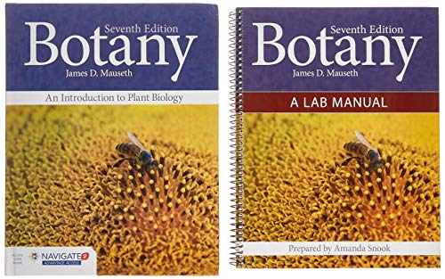 Botany: Introduction to Plant Biology and Botany: A Lab Manual