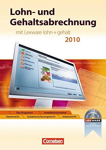 """Lexware Bildung: Lohn- und Gehaltsabrechnung: Mit Lexware \""""lohn und gehalt 2010\"""". Schülerbuch mit CD-ROM"""