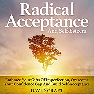 Radical Acceptance and Self-Esteem audiobook cover art