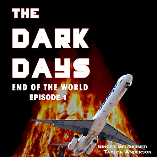 The Dark Days: End of the World audiobook cover art