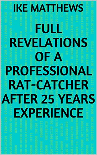 Full Revelations of a Professional Rat-catcher Af (English Edition)