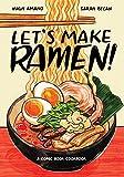 Let's Make Ramen!: A Comic Boo...