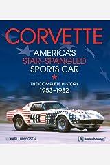 Corvette - America's Star-Spangled Sports Car: 1953-1982 Hardcover