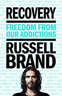 Russell Brand - Recovery: Freedom From Our Addictions