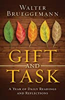 Gift and Task: A Year of Daily Readings and Reflections