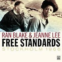 Ran Blake & Jeanne Lee. Free Standards Stockholm 1966 by Ran Blake (2013-07-31)
