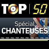 Top 50 Special Chanteuses