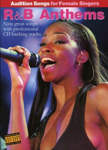 Audition Songs For Female Singers R & B Anthems (PVG, Book, CD): Noten, CD für Frauenstimme (Gesang) Klavier (Gitarre): Audition Songs for For Female Singers