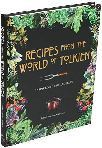 Recipes from the World of Tolkien Inspired by the Legends product image