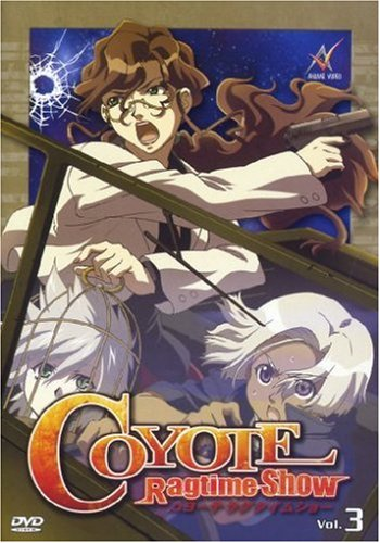 Coyote Ragtime Show - Vol. 03, Episoden 07-09