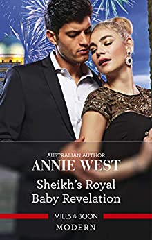 Sheikh's Royal Baby Revelation (Royal Brides for Desert Brothers Book 1) by [Annie West]