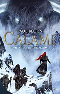 Calame, tome 2 : Les deux royaumes par Beorn