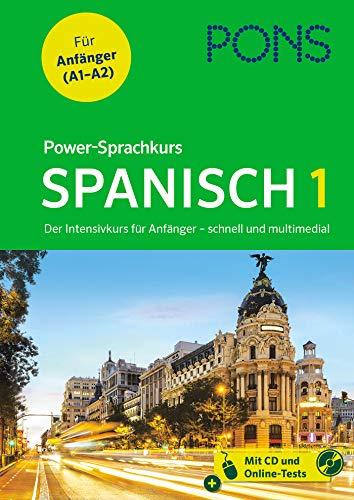 PONS Power-Sprachkurs Spanisch in 4 Wochen: Der Intensivkurs für Anfänger - schnell und multimedial