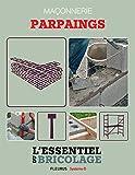 Maçonnerie : Parpaings (L'essent...