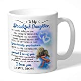 WTOMUG Love Message To My Daughter  Cool Coffee Mugs From Ceramic  Surprise Gift  On Valentine's Day Christmas Day Birthday Graduation Day Anniversary