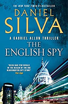 The English Spy (Gabriel Allon Book 15) by [Daniel Silva]