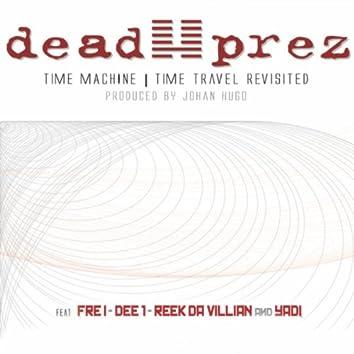 Dead Prez Time Travel Revisited (John Hugo Remix)