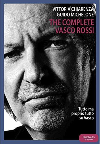 The complete Vasco Rossi