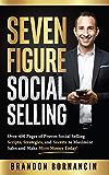 七位数社交销售:超过400页的社会销售脚本,策略和秘密,以增加销售和赚更多的钱!