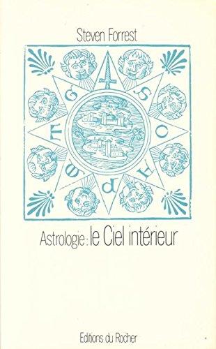 Astrologie, le ciel intérieur