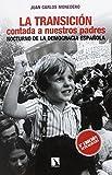 La Transición contada a nuestros padres: Nocturno de la democracia española (Mayor)