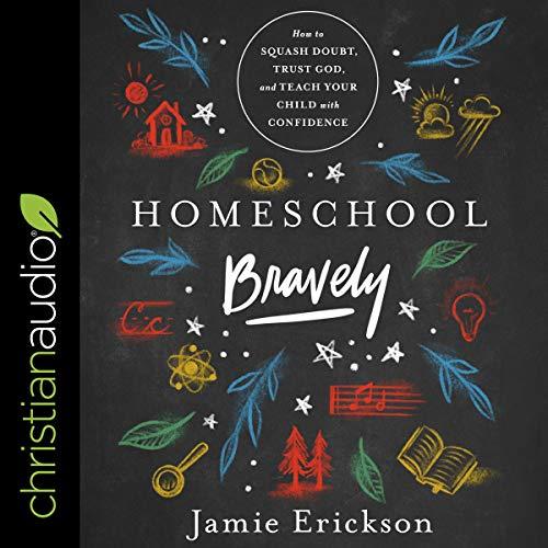 Page de couverture de Homeschool Bravely