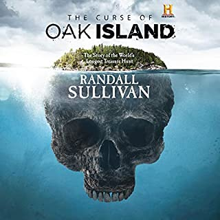 The Curse of Oak Island     The Story of the World's Longest Treasure Hunt              By:                                                                                                                                 Randall Sullivan                               Narrated by:                                                                                                                                 Braden Wright                      Length: 16 hrs and 37 mins     102 ratings     Overall 4.5