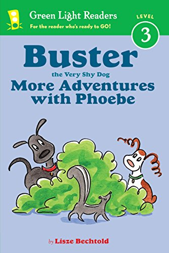 Buster the Very Shy Dog, More Adventures with Phoebe (reader) (Green Light Readers Level 3) (English Edition)