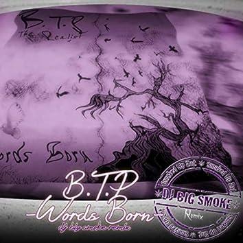 B.T.P.: Words Born (DJ Big Smoke Remix)