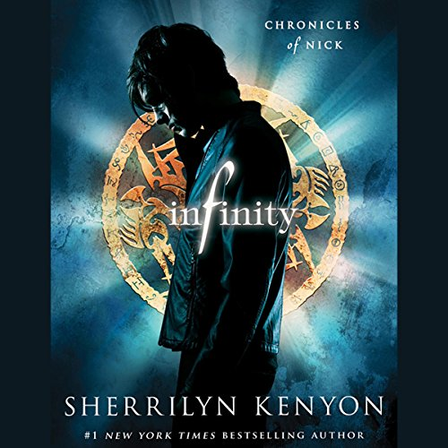 Infinity     Chronicles of Nick              Written by:                                                                                                                                 Sherrilyn Kenyon                               Narrated by:                                                                                                                                 Holter Graham                      Length: 7 hrs and 57 mins     5 ratings     Overall 4.4