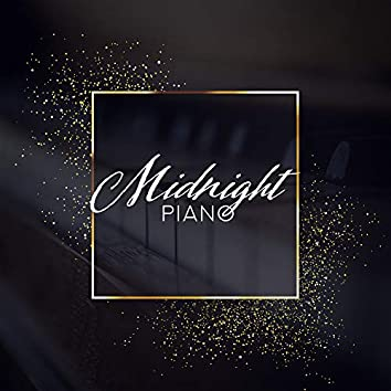 Midnight Piano - Piano Ballads for Sleep or Relaxation