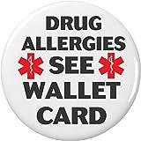 Drug Allergies SEE WALLET CARD Medical Alert Symbol 2.25' Keychain