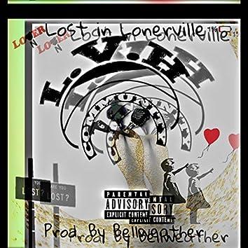 Lost in LonerVille