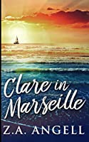 Clare In Marseille