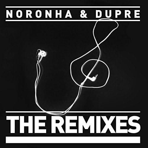 Rafael Noronha & Re Dupre