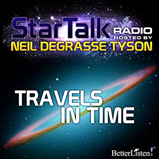 Star Talk Radio: Travels in Time audiobook cover art