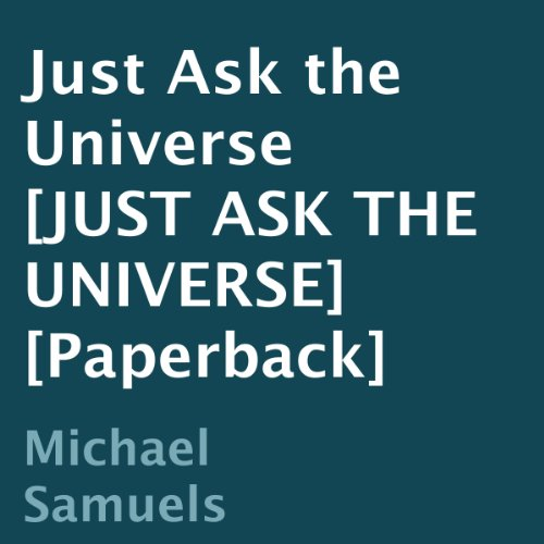 Just Ask the Universe audiobook cover art
