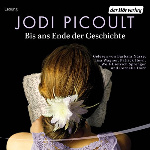 Bis ans Ende der Geschichte                   By:                                                                                                                                 Jodi Picoult                               Narrated by:                                                                                                                                 Barbara Nüsse,                                                                                        Lisa Wagner,                                                                                        Patrick Heyn,                   and others                 Length: 9 hrs and 59 mins     1 rating     Overall 5.0