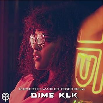 Dime K.L.K