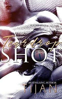 Teardrop Shot: A Friends to Lovers Sports Romance (English Edition) van [Tijan]