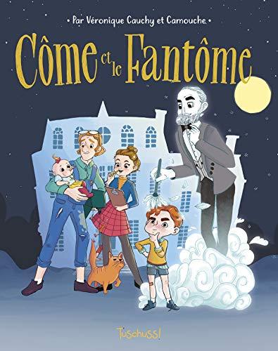 Côme et le fantôme - Lecture BD jeunesse humour fantastique - Dès 7 ans par [Véronique CAUCHY, Camouche]